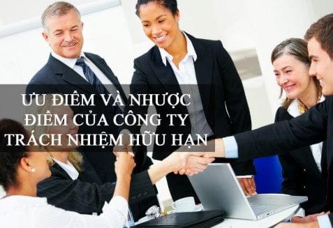 Tìm hiểu các ưu khuyết điểm của công ty TNHH
