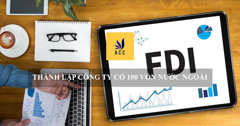 thành lập công ty có 100 vốn nước ngoài