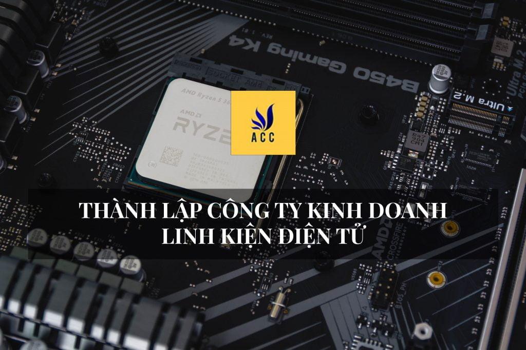 Thành lập công ty linh kiện điện tử