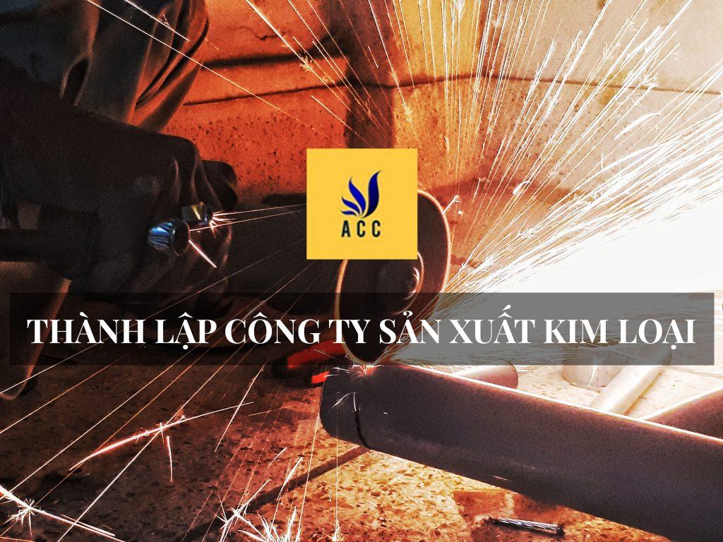 thành lập công ty sản xuất kim loại