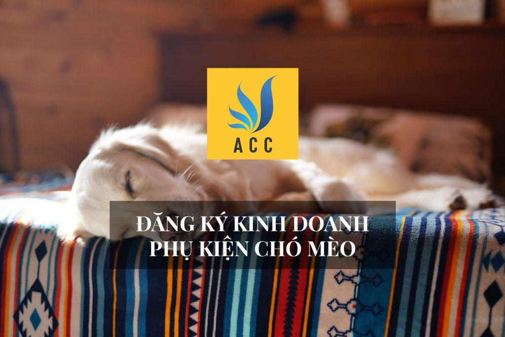 đăng ký kinh doanh phụ kiện chó mèo