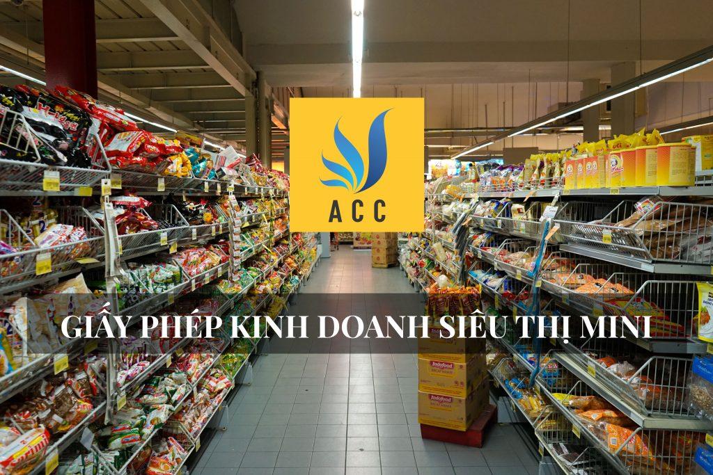 Giấy phép kinh doanh siêu thị mini (thủ tục điều kiện 2020)