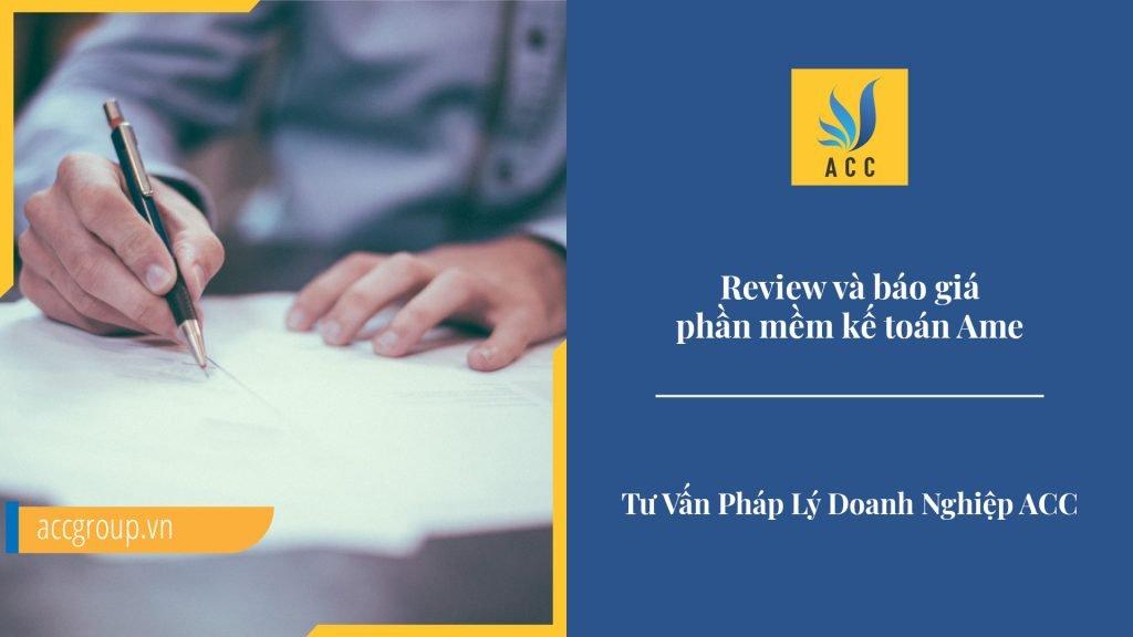 Review và báo giá phần mềm kế toán Ame