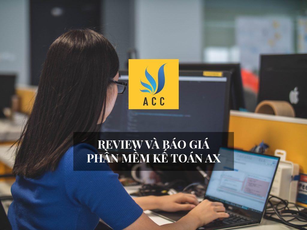 Review và báo giá phần mềm kế toán Ax
