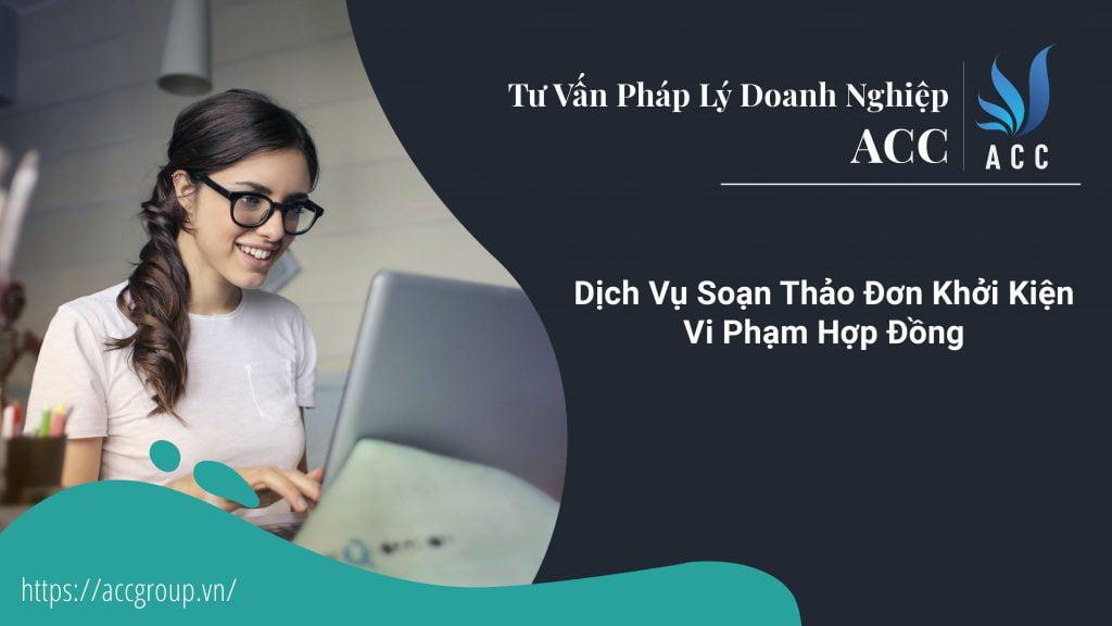 Dịch Vụ Soạn Thảo Đơn Khởi Kiện Vi Phạm Hợp Đồng