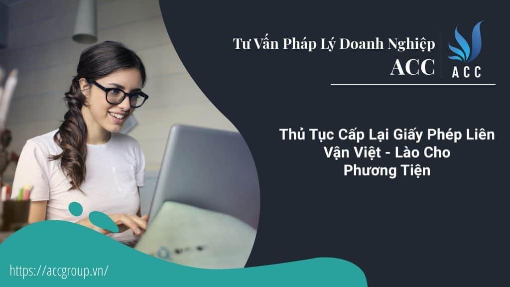 Thủ Tục Cấp Lại Giấy Phép Liên Vận Việt - Lào Cho Phương Tiện