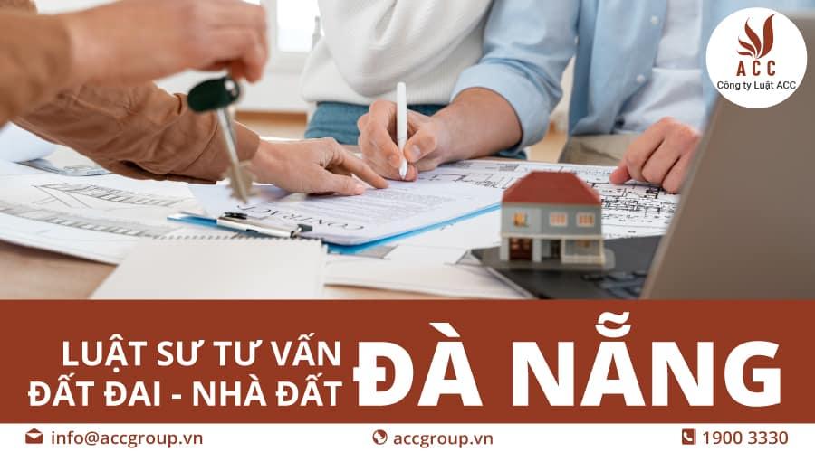 Dịch vụ Luật sư tư vấn nhà đất Đà Nẵng