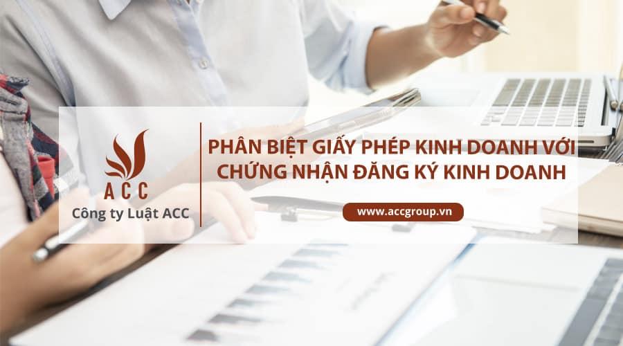 Phân biệt giấy phép kinh doanh với giấy chứng nhận đăng ký kinh doanh.